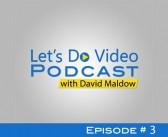 Let's Do Video Podcast #3: Adoption of Video Technology – Pitfalls and Peaks