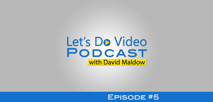Let's Do Video Podcast #5: Breaking Down Simon Dudley's Award Winning Preso