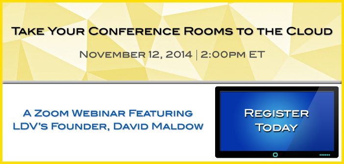 Zoom Webinar: Take Your Conference Rooms to the Cloud