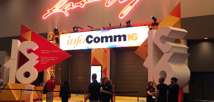 Let's Do Video's InfoComm 2016 Wrap-Up