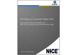 The Future of Customer Video Calls: Upcoming Compliance Mandates and Why Your Company Should Start Recording Today