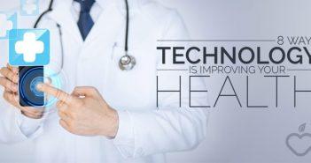 8 Ways Tech Improves Health