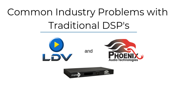 Webinar: Common Industry Problems with Traditional DSP's