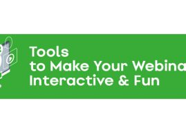 Webinar: Tools to Make Your Webinars Interactive and Fun