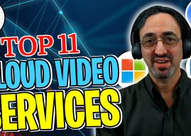 68: Compare the Top 11 Cloud Video Services